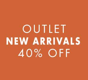Outlet New Arrivals 40% Off